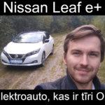 Nissan Leaf e+ apskats